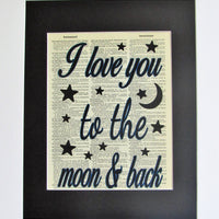 I Love You To The Moon & Back Dictionary Print, Wall Décor Nursery