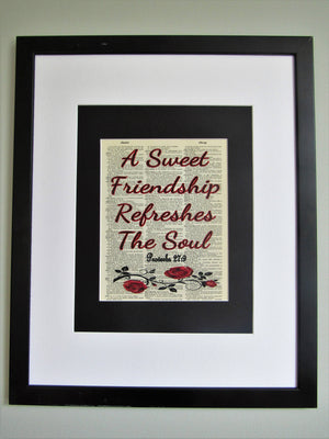 A Sweet Friendship Refreshes The Soul Proverbs 27:9 Bible Quote Dictionary Print