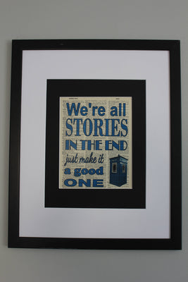 We're All Stories In The End Dr Who Quote Dictionary Print, Kids Room Wall Décor