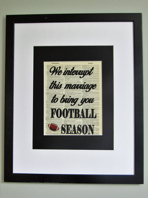 We Interrupt This Marriage to Bring You Football Season Dictionary Print, Wall Décor