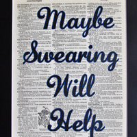 Maybe Swearing Will Help Dictionary Print, Wall Décor Funny Office Print