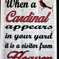 When A Cardinal Appears In Your Yard It Is A Visitor From Heaven Dictionary Print, Wall Décor