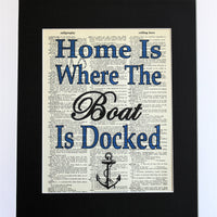 Home Is Where The Boat Is DockedDictionary Print, Wall Décor Nautical Anchor