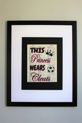 This Princess Wears Cleats SoccerDictionary Print, Wall Décor