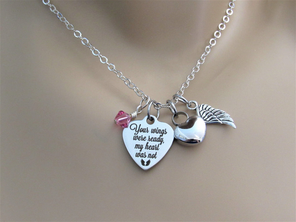 Your Wings Were Ready My Heart Was Not Necklace w/ Heart Urn, Angel Wing & Birthstone, Cremation