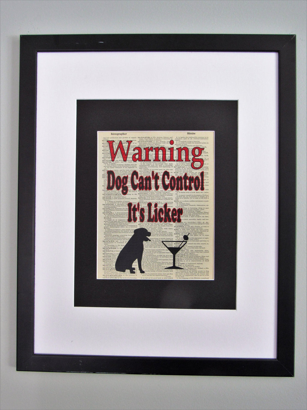 WARNING Dog Can't Control It's Licker Dictionary Page, Wall Décor, Funny Gift, Dog Print