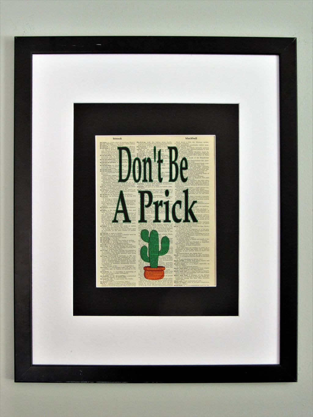 Don't Be A Prick Cactus Dictionary Print, Wall Décor, Funny Gift