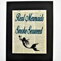 Real Mermaids Smoke Seaweed Mermaid Dictionary Print, Wall Décor, Funny Gift