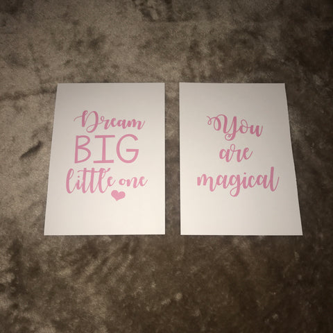 You are magical, Dream big - Set of 2