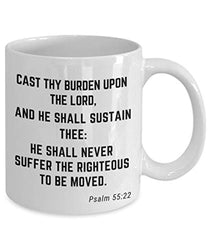 Psalm 55:22 Bible Verse Quote Saying Passage Ceramic Coffee Tea Mug Cast Thy Burden Upon The Lord