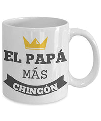 El Papa Mas Chingon Mug, Padre Y Pa Taza Chingona Most Awesome Father Spanish Quote
