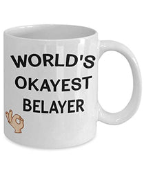World's Okayest Belayer Funny Ceramic Coffee Tea Mug