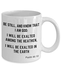 Psalm 46:10 Bible Verse Quote Saying Passage Ceramic Coffee Tea Mug Be Still, And Know That I'm God