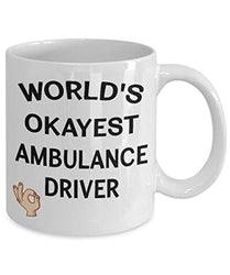 World's Okayest Ambulance Driver Funny Ceramic Coffee Tea Mug