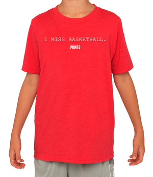 I MISS BASKETBALL T-Shirt - Youth