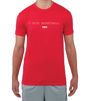 I MISS BASKETBALL T-Shirt
