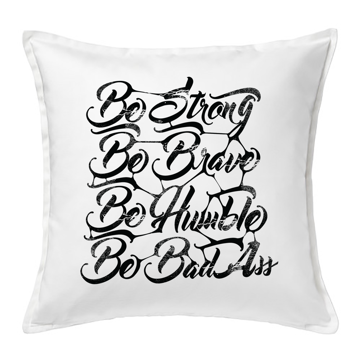 Be Strong Typography 20x20 Feather Cushion