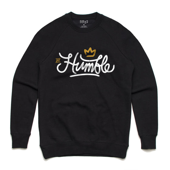 Be Humble Premium Box Crew Unisex Sweatshirt