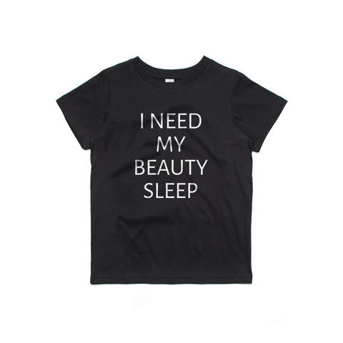 I Need My Beauty Sleep Kids T-Shirt