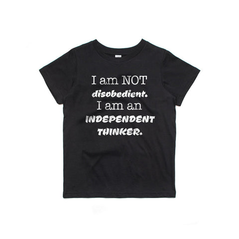 I Am Not Disobedient Kids T-Shirt