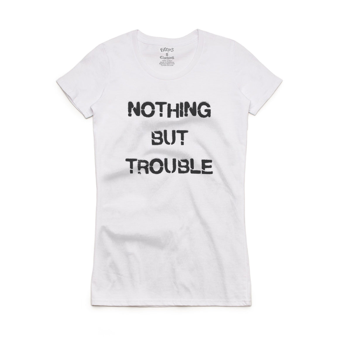 Nothing But Trouble Women's Crew Neck T-Shirt