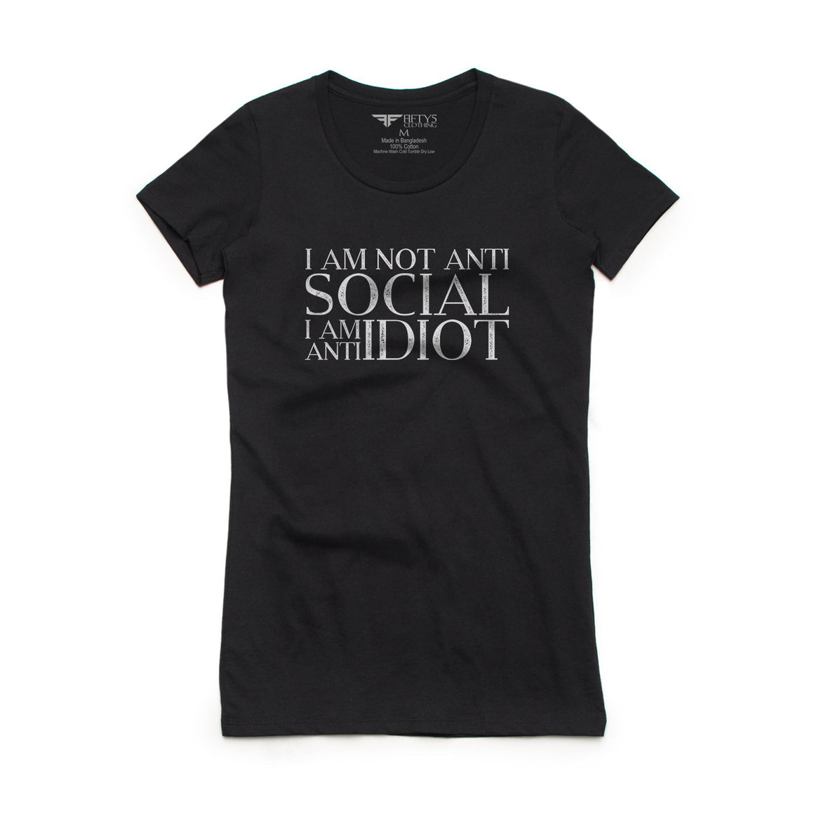 Fifty5 Clothing Anti Idiot Women's Crew Neck T-Shirt