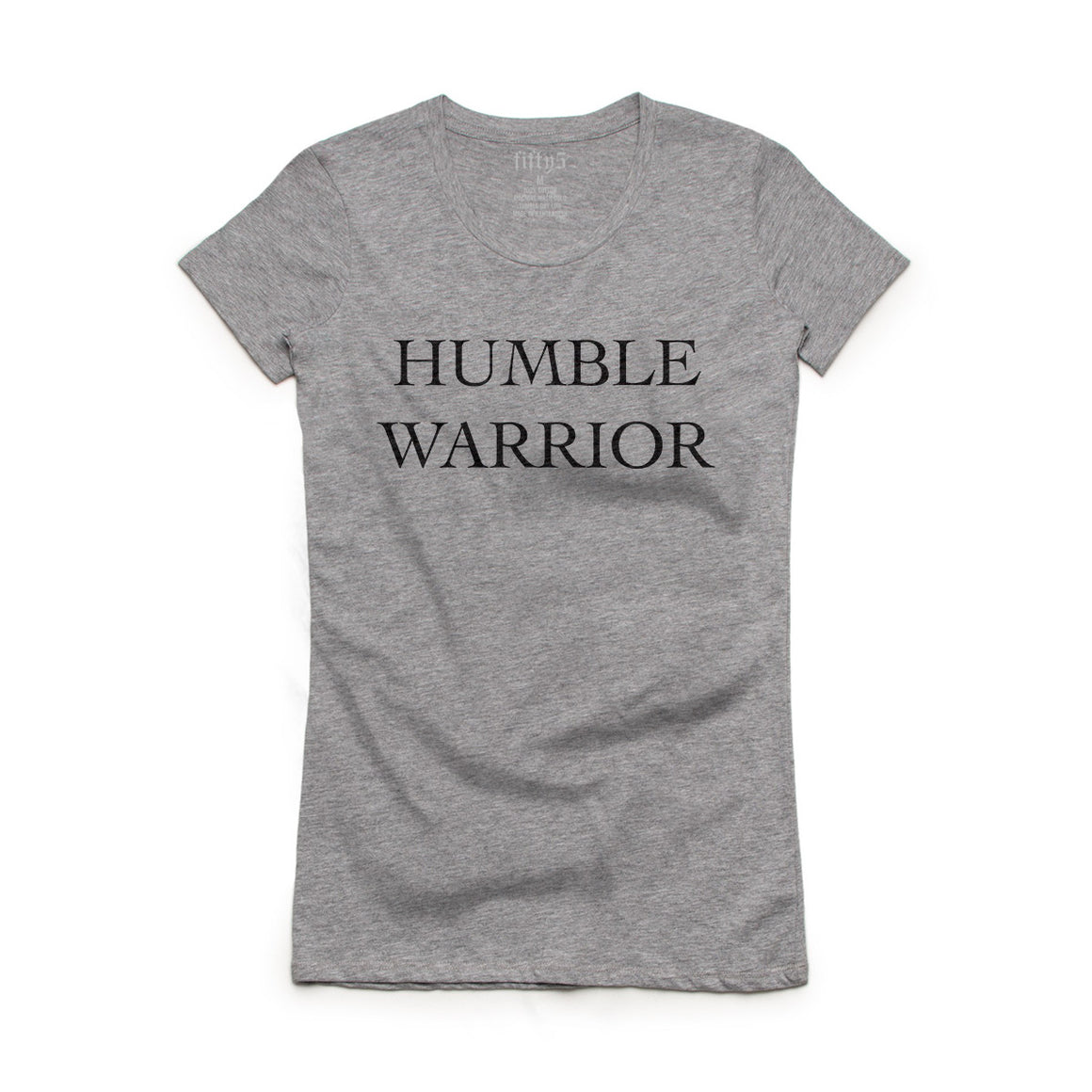 Fifty5 Clothing Humble Warrior Women's Crew Neck T-Shirt