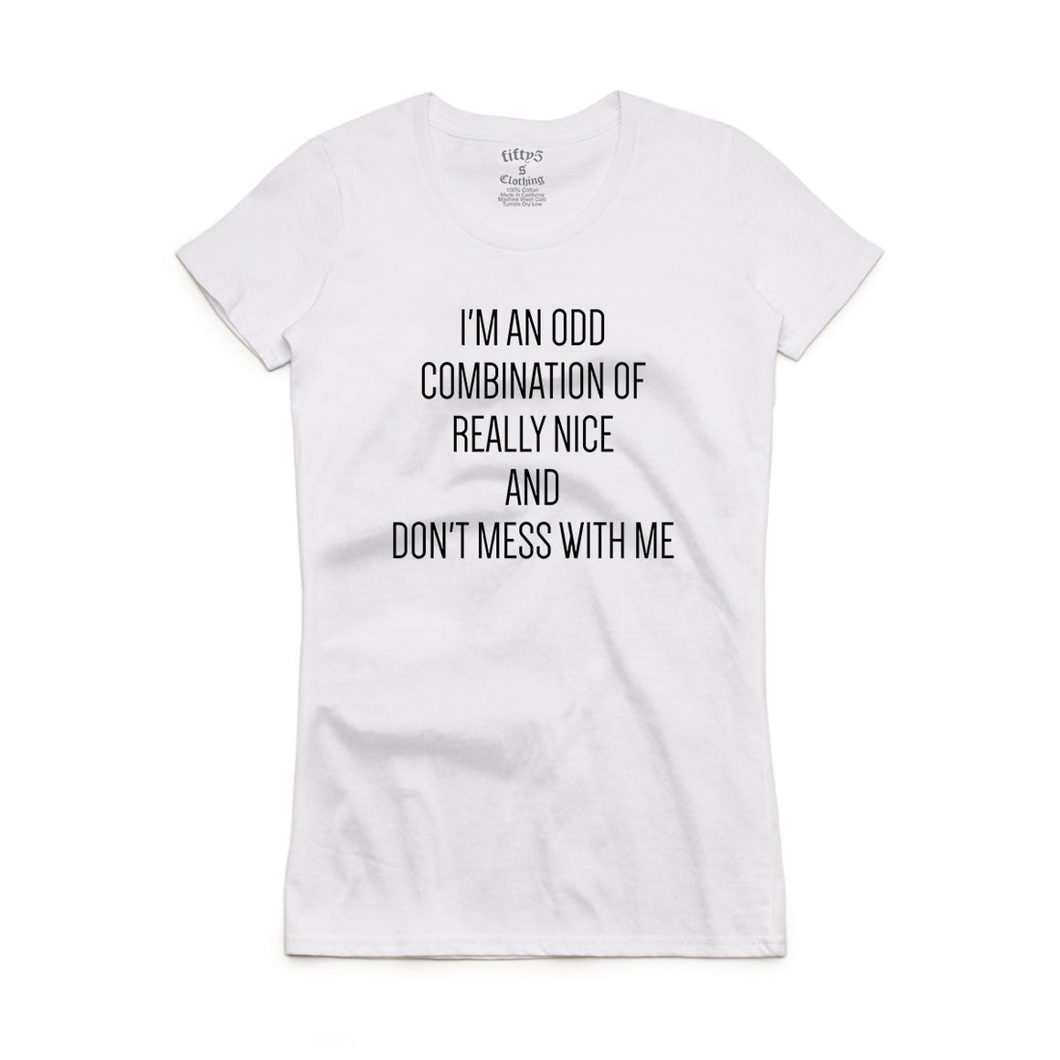 Fifty5 Clothing Don't Mess With Me Women's Crew Neck T-Shirt