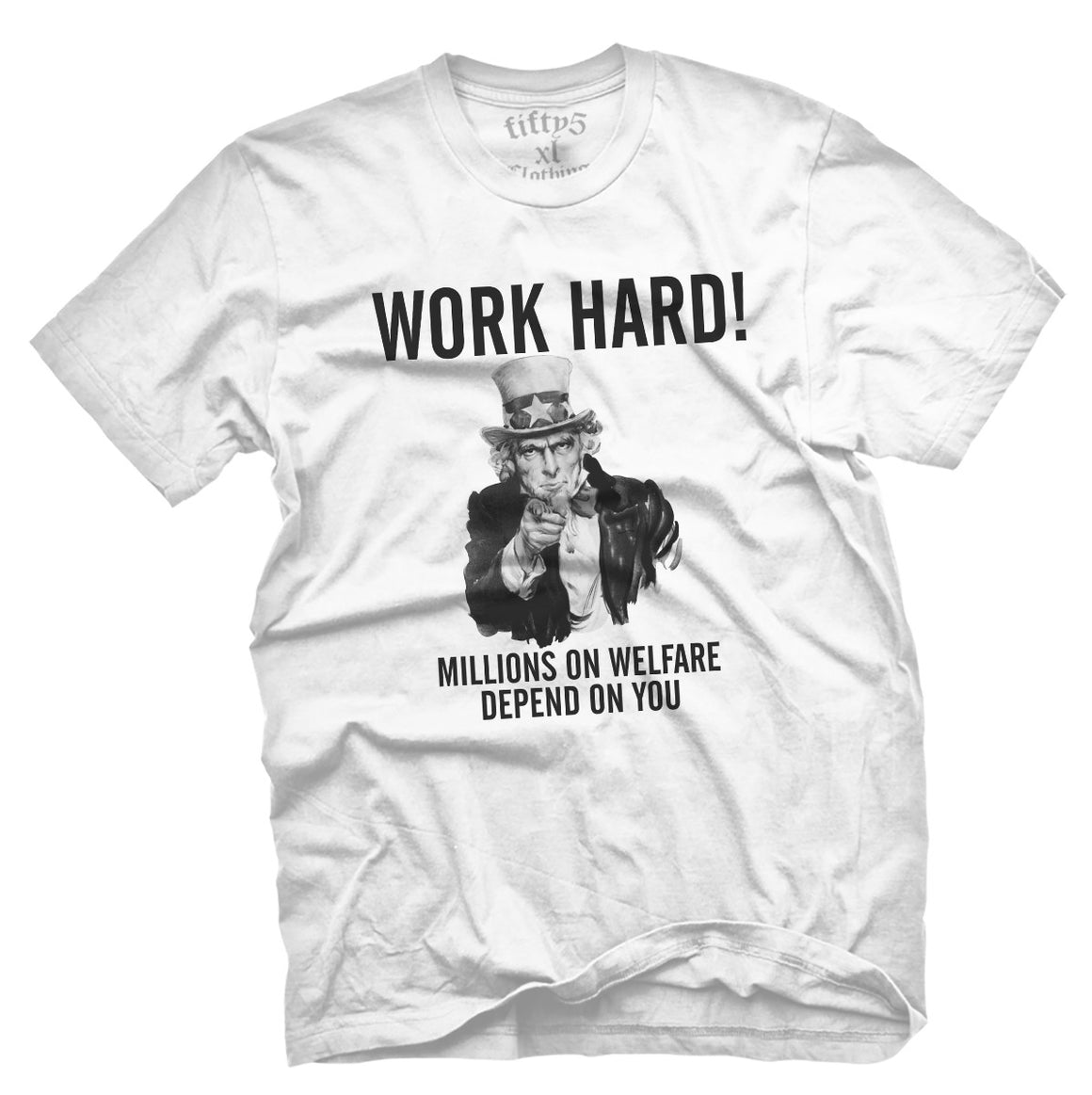 Fifty5 Clothing Work Hard Men's T Shirt