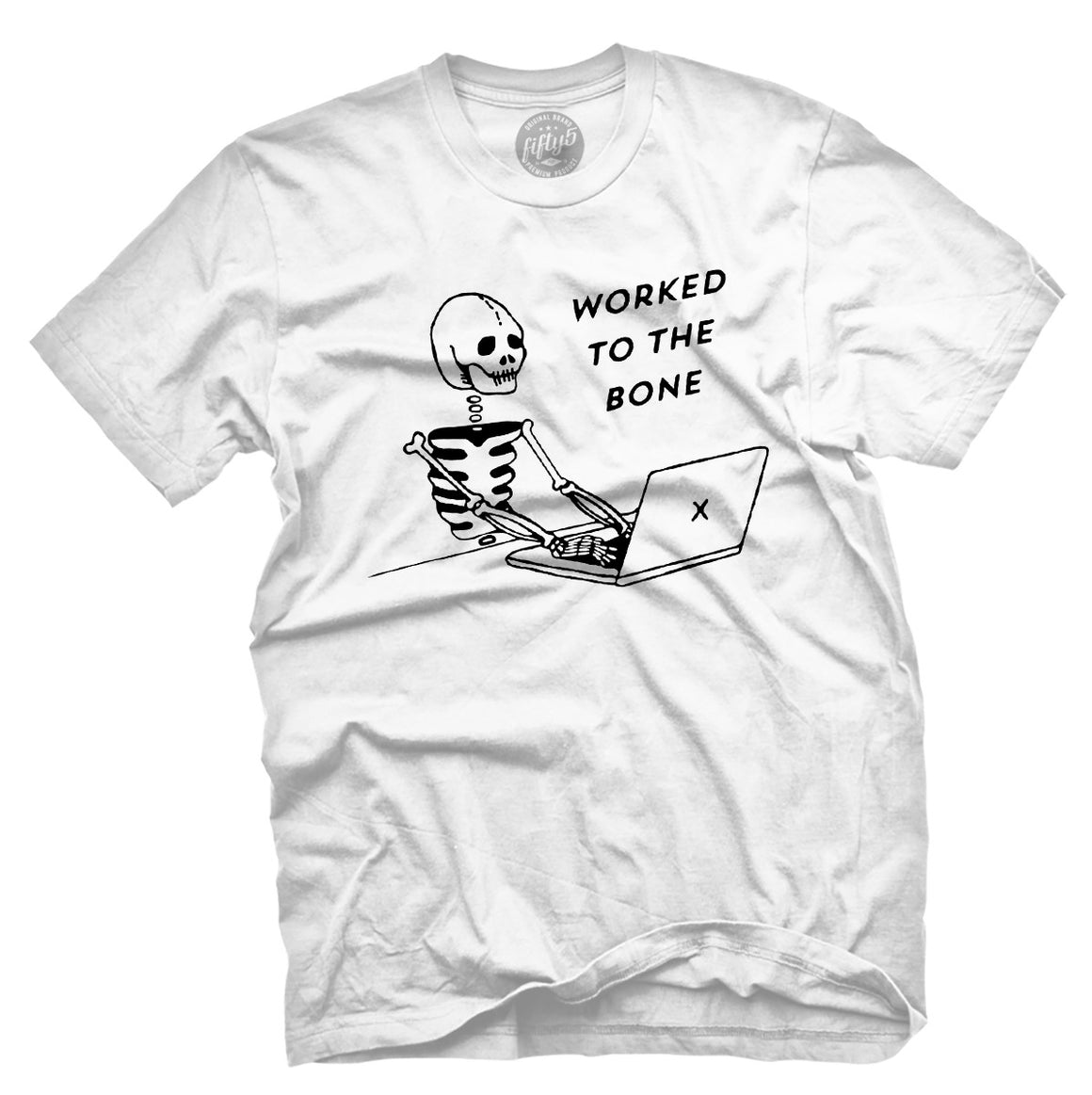 Worked To The Bone Men's T-Shirt