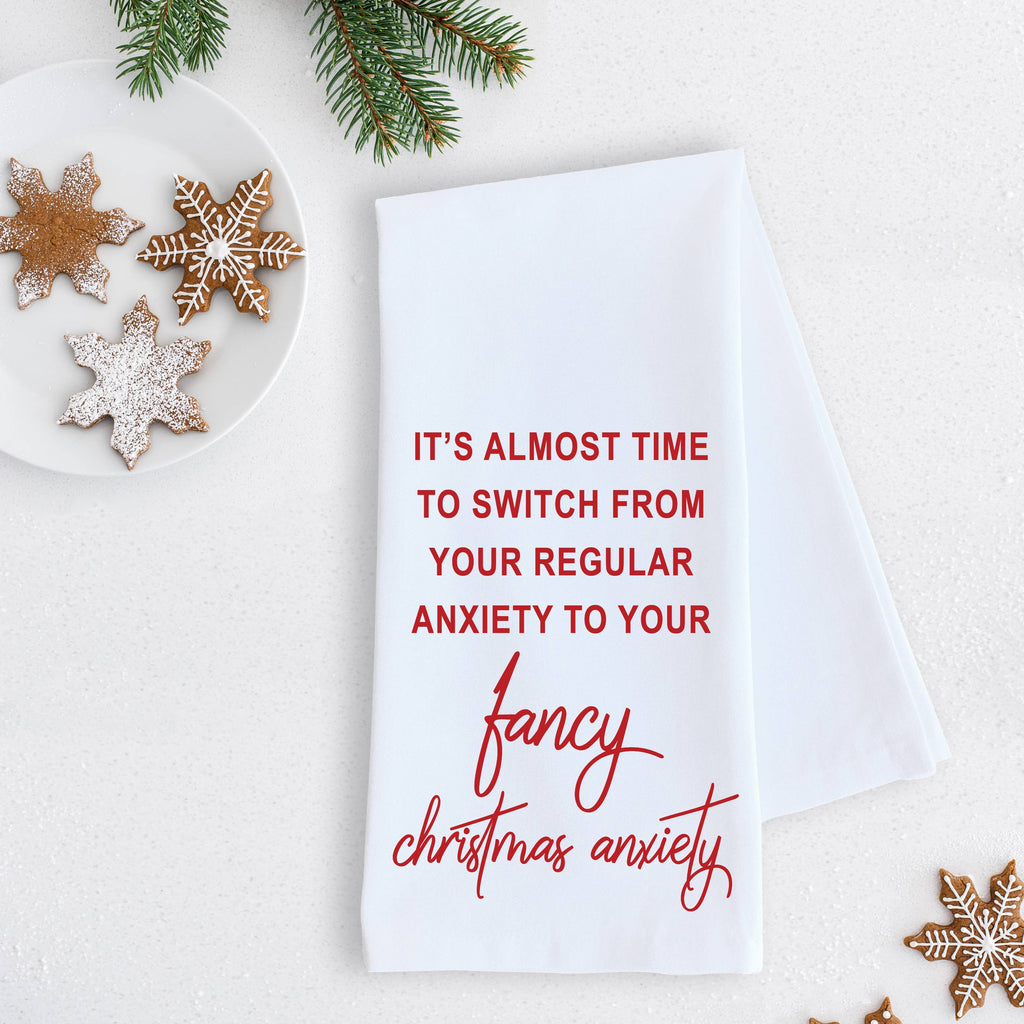DEV D + CO. - Fancy Christmas Anxiety - Tea Towel - Holiday - Monogram Gifts