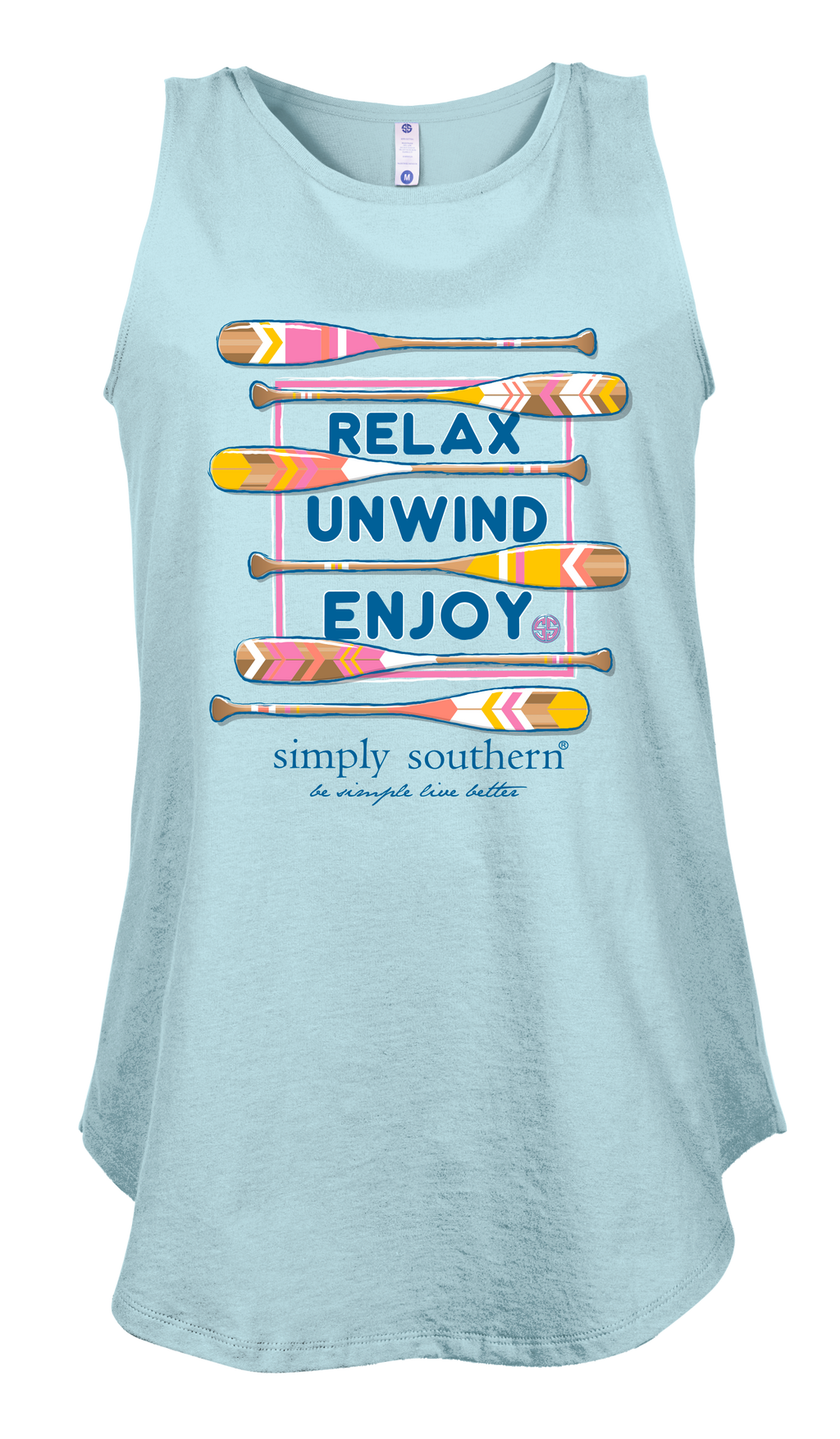 Simply Southern - Tank : Relax, Unwind, Enjoy