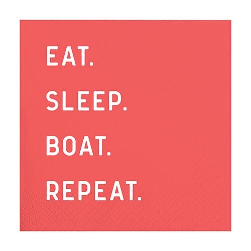 """Eat Sleep Boat Repeat"" Cocktail Napkins - Monogram Market"