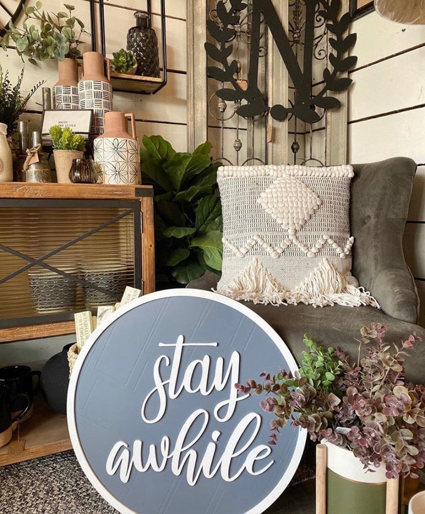 Stay Awhile Sign - Monogram Gifts