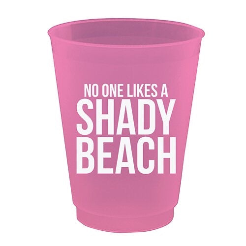 Frost Flex Cups - No One Likes a Shady Beach - Monogram Gifts