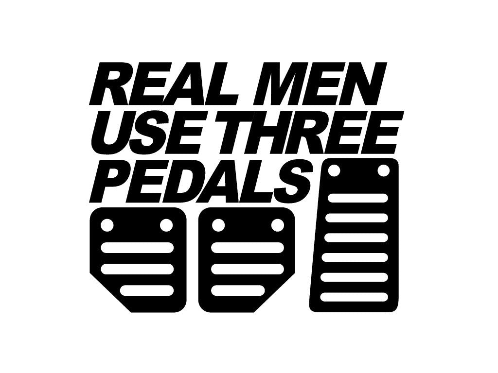 Real Men Use Three Pedals Decal Trackdecals