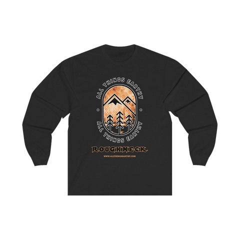 Roughneck Long Sleeve Tee - All Things Earthy