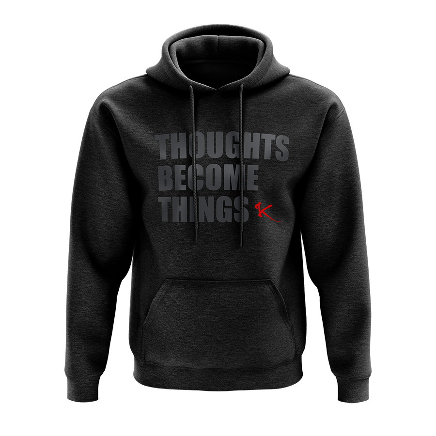 Thoughts Become Things Blackout Hoodie