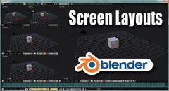 Screen Layouts in Blender - Tutorial