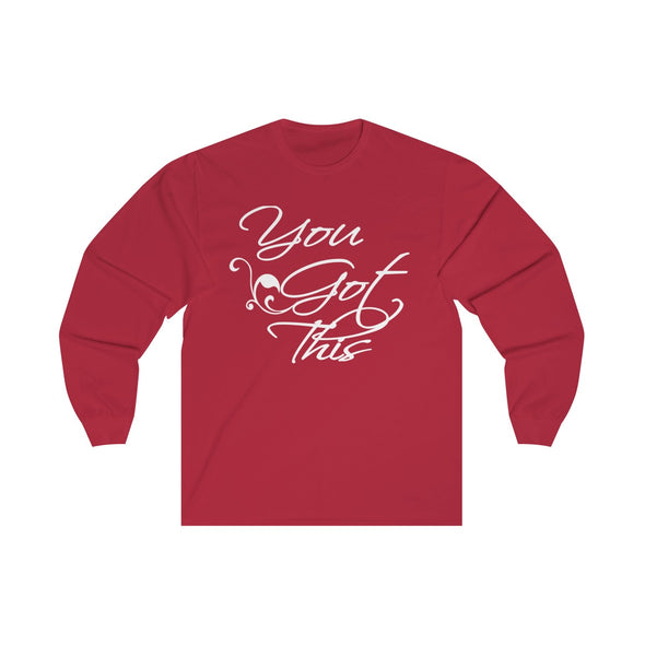 You Got This long Sleeve Tshirt for women