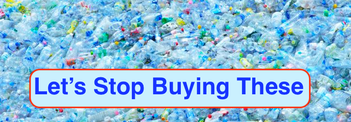 Let's Stop Buying Plastic Water Bottles