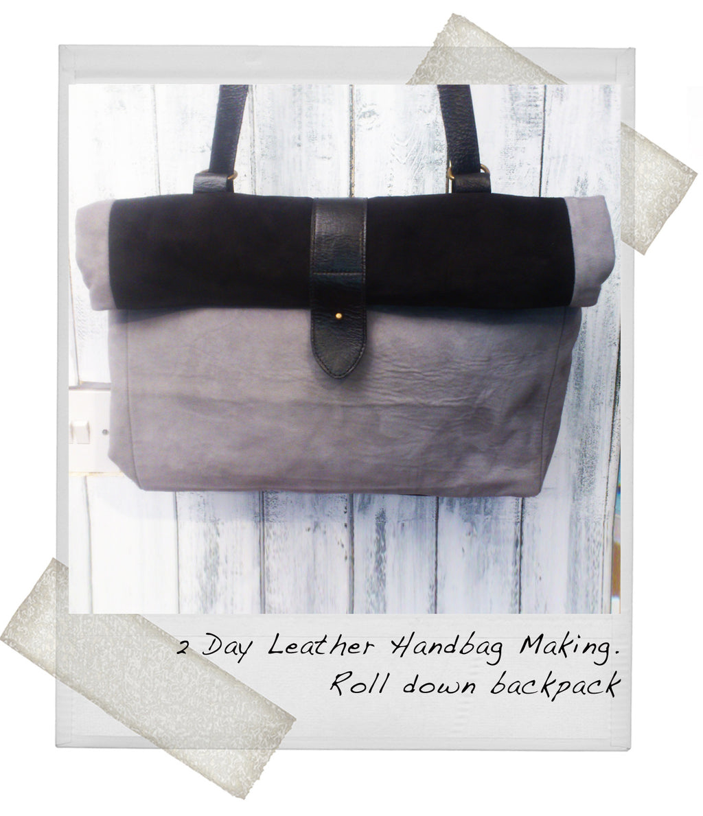 2 Day Leather Handbag making - Roll down backpack