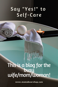 "Say ""YES!"" to Self-Care"
