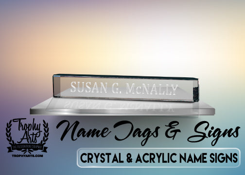 Crystal & Acrylic Name Signs
