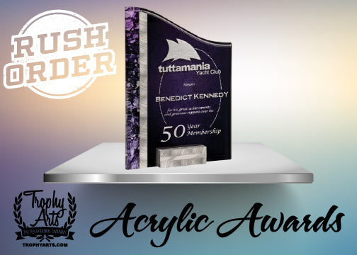 RUSH ORDER Acrylic Awards