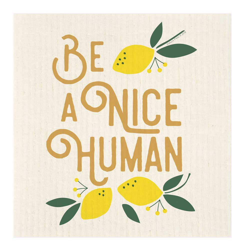 Swedish Dishcloth - Be A Nice Human