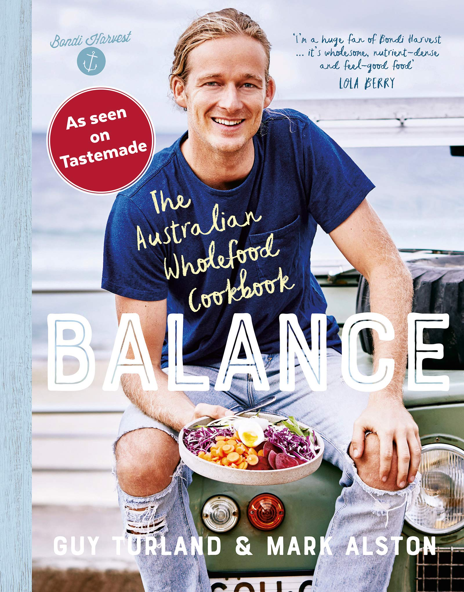 Balance: The Australian Wholefood Cookbook