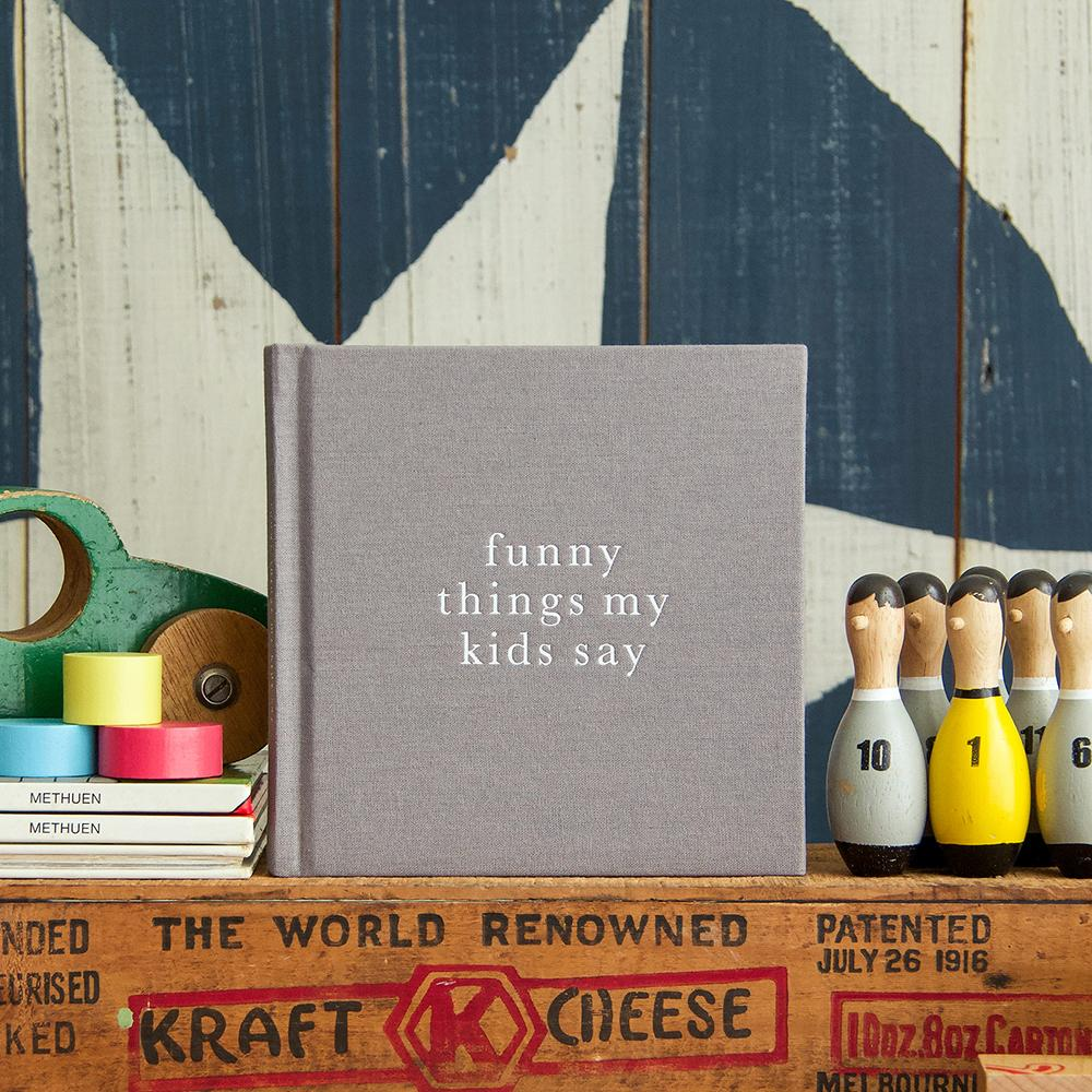 Funny Things My Kids Say Journal - Grey