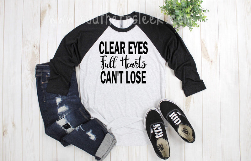 Clear Eyes Full Hearts Can't Lose Friday Night Lights Football Raglan