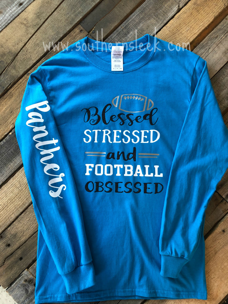 Blessed Stressed & Football Obessed Panthers Long Sleeve Shirt (Adult and Youth)